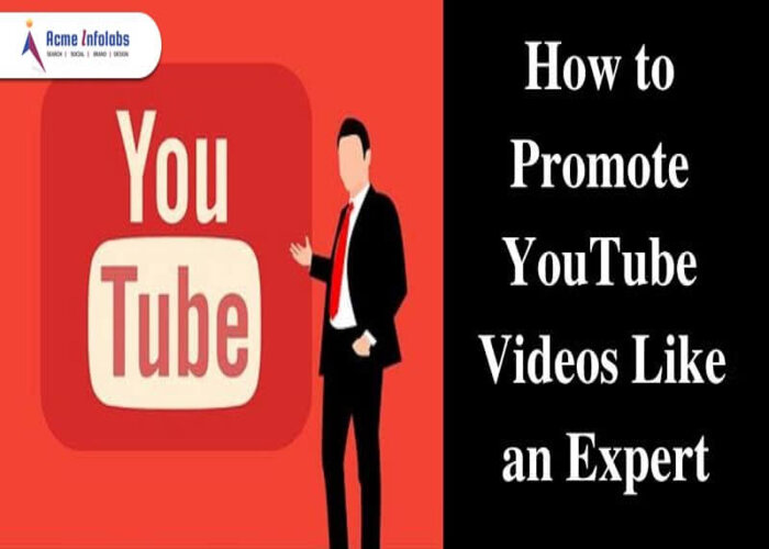 How to Promote a Youtube Channel, youtube video promotion tips 2021 - acmeinfolabs